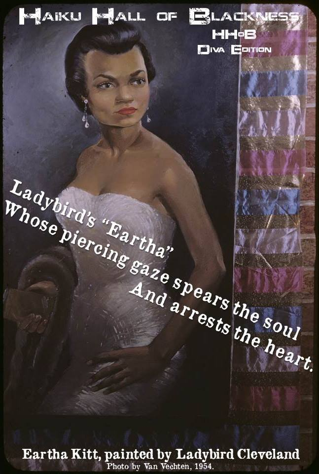 "Ladybird's ""Eartha"" Whose piercing gaze spears the soul And arrests the heart. by Rebecca Williams #haikuhallofblackness Eartha Kitt, painted by Ladybird Cleveland. Photo by Van Vechten, 1954."
