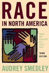 Audrey Smedley is an American social anthropologist and Professor Emeritus at Virginia Commonwealth University in anthropology and African-American studies. Wikipedia Born: 1930 Education: University of Michigan Books: Race in North America, Women creating patrilyny